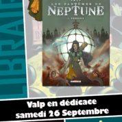 Planètes Interdites à Montpellier, les prochaines dédicaces avec Valp le 26 septembre