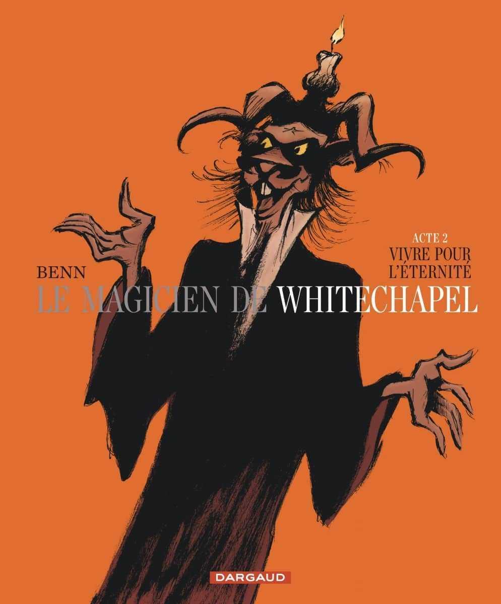 Le Magicien de Whitechapel T2, un petit tour en enfer