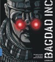 Bagdad Inc., comment faire une sale guerre par procuration