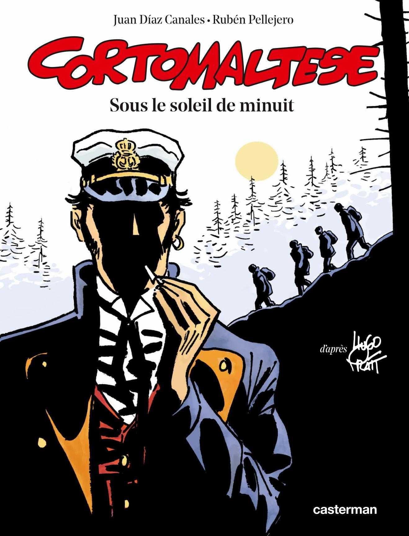 Sous le soleil de minuit, Corto Maltese de retour avec Pellejero et Canales qui seront en dédicace chez Azimuts à Montpellier le 26 novembre