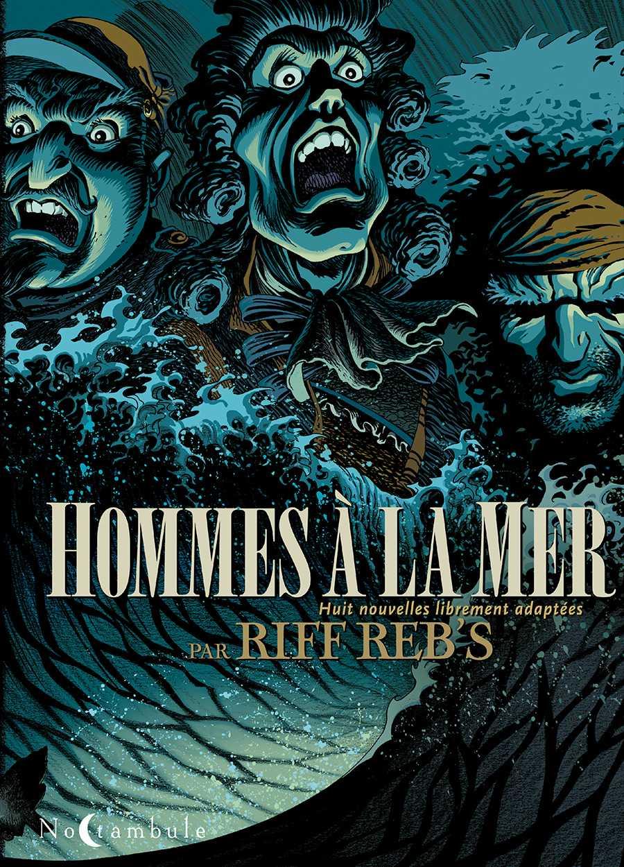 Hommes à la mer, embarquement immédiat avec Riff Reb's