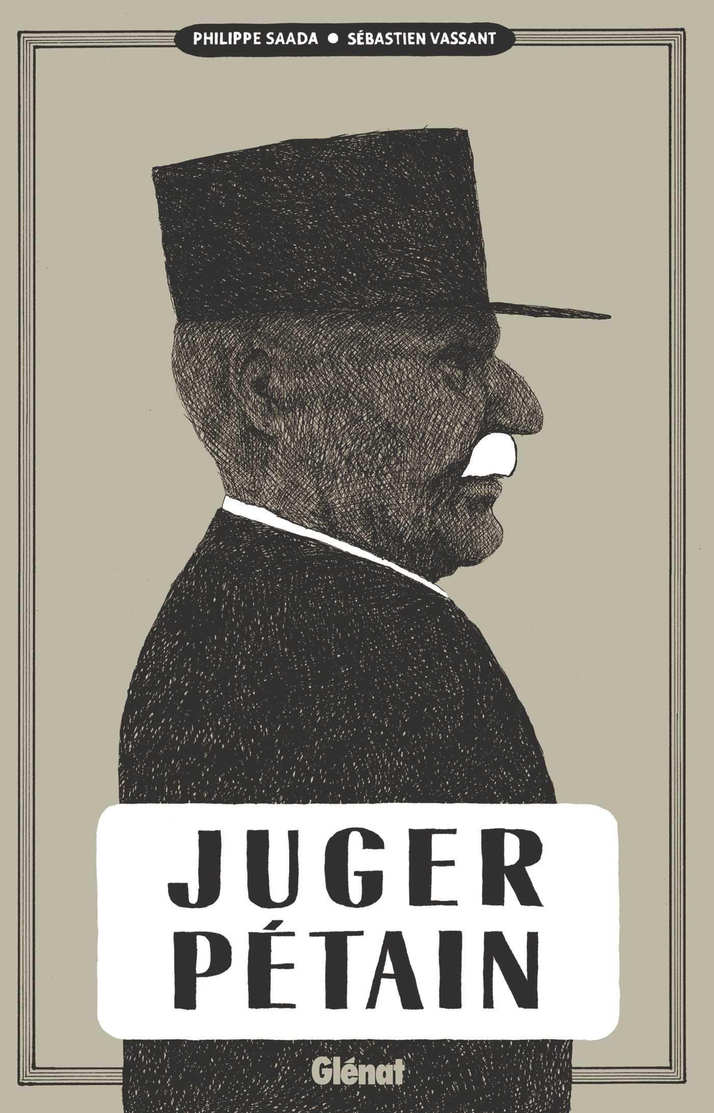 Juger Pétain, le dernier acte d'une tragédie française