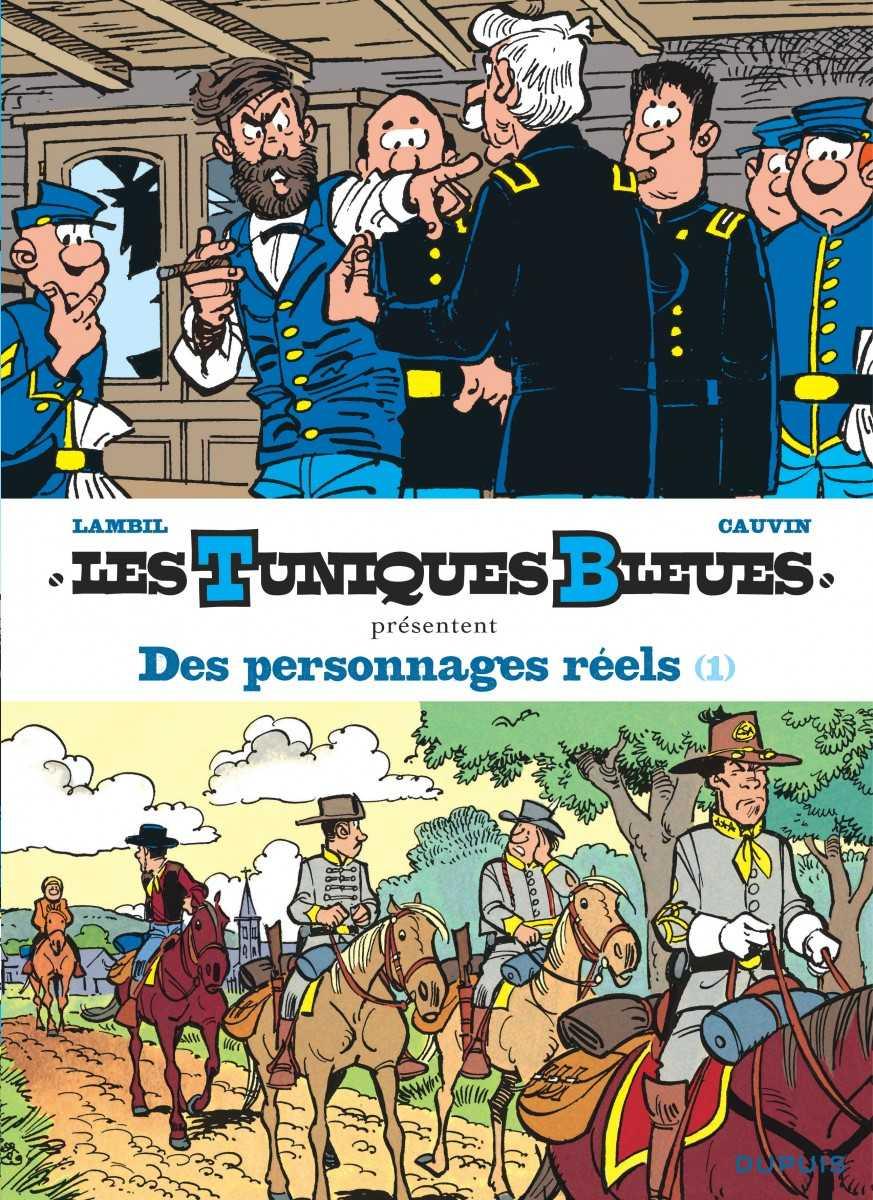 Les Tuniques Bleues, un casting de héros bien réels