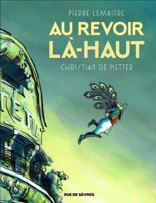 Au revoir là-haut, De Metter adapte le Goncourt de Lemaitre