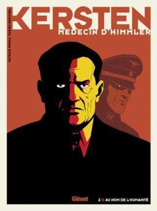 Kersten médecin d'Himmler T2, la reconnaissance du courage