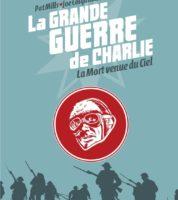 La Grande Guerre de Charlie tome 9, batailles sur terre, mer, et dans le ciel