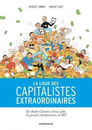 Capitalistes extraordinaires et Démocratie, une belle mise en perspective