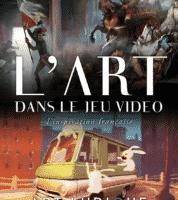 L'Art dans le jeu vidéo chez Art Ludique-Le Musée, des horaires pour Toussaint