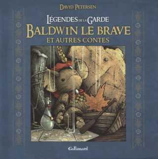Baldwin le Brave et autres contes