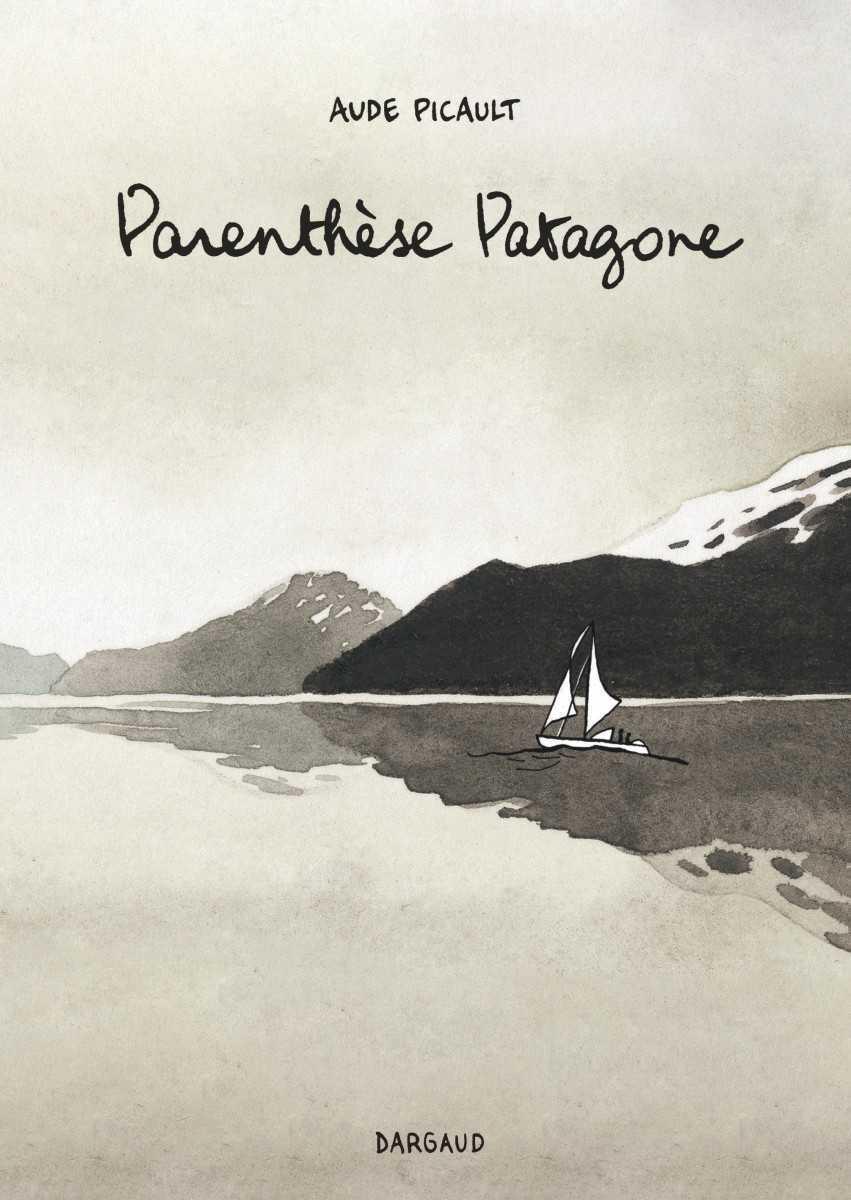 Parenthèse Patagone, au bout du rêve