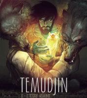 Temudjin T2, une quête mystique