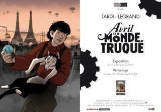 Avril et le monde truqué de Tardi et Legrand s'expose Galerie Oblique à Paris