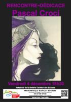 Rencontre-dédicace avec Pascal Croci à Sérignan le 4 décembre