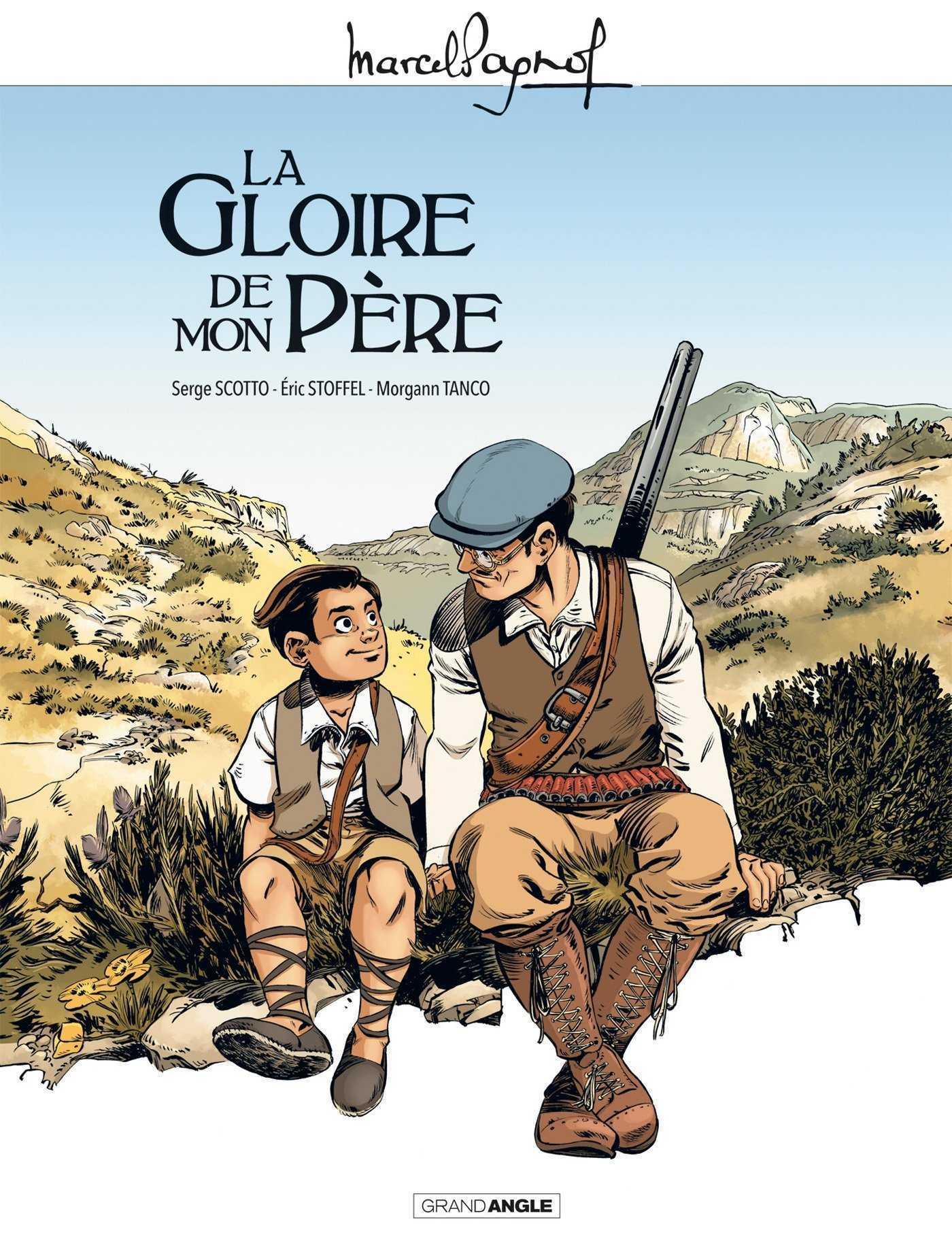 Tout Marcel Pagnol, des Souvenirs d'enfance à Merlusse ou Topaze chez Grand Angle