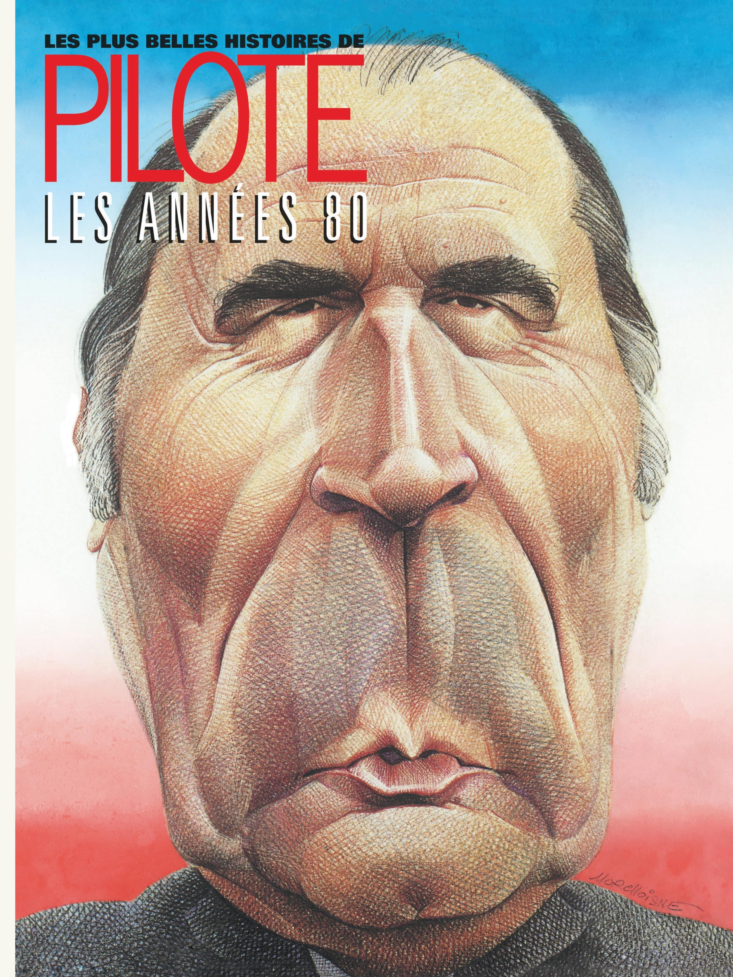 Les Plus belles histoires de Pilote T4, 1981 à 1985