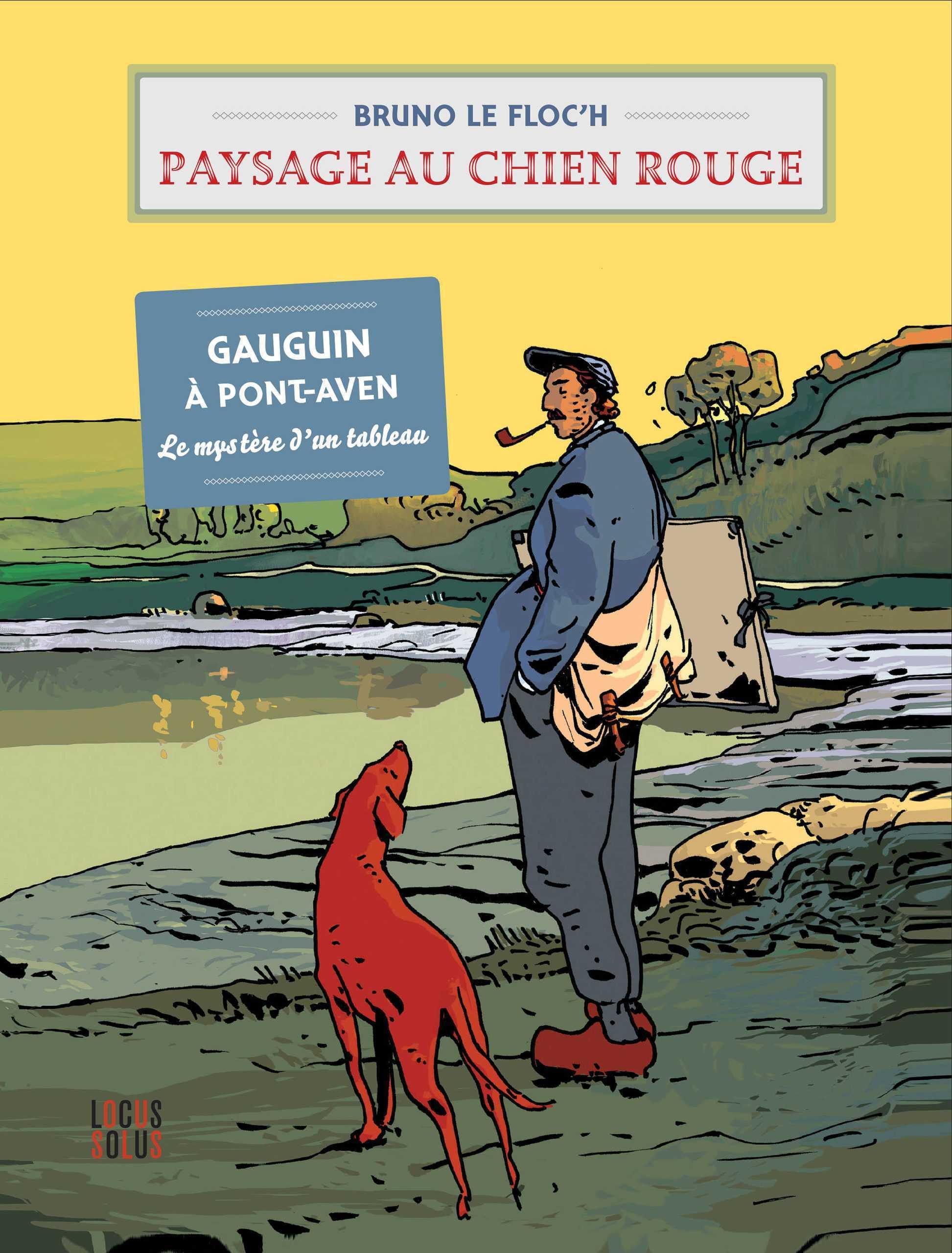 Paysage au chien rouge, le plaisir de retrouver Bruno Le Floc'h
