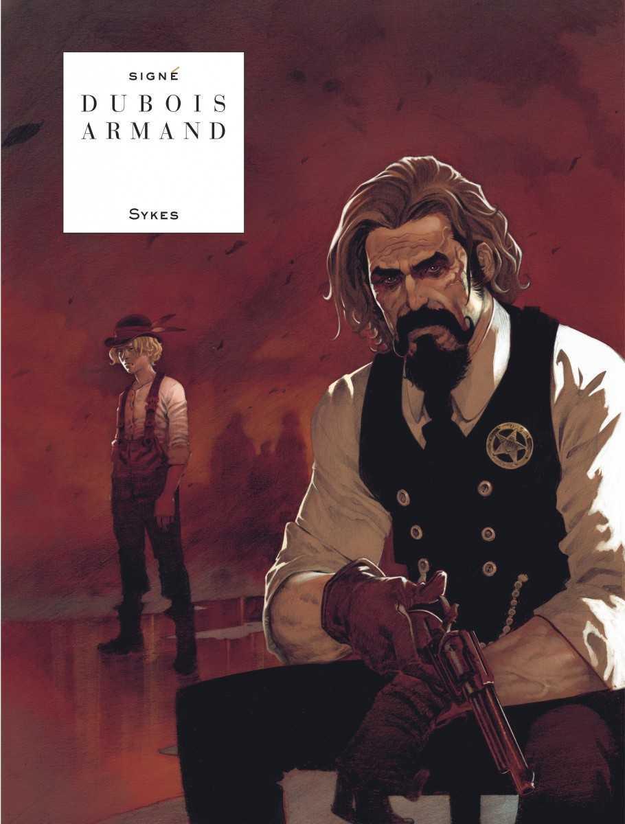 Sykes, un western pur et dur de Dubois et Armand