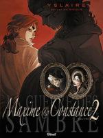 La Guerre des Sambre T2, la rupture entre Maxime et Constance
