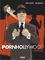 Pornhollywood, avec Dominique Hé et Simsolo, voyeurs s'abstenir