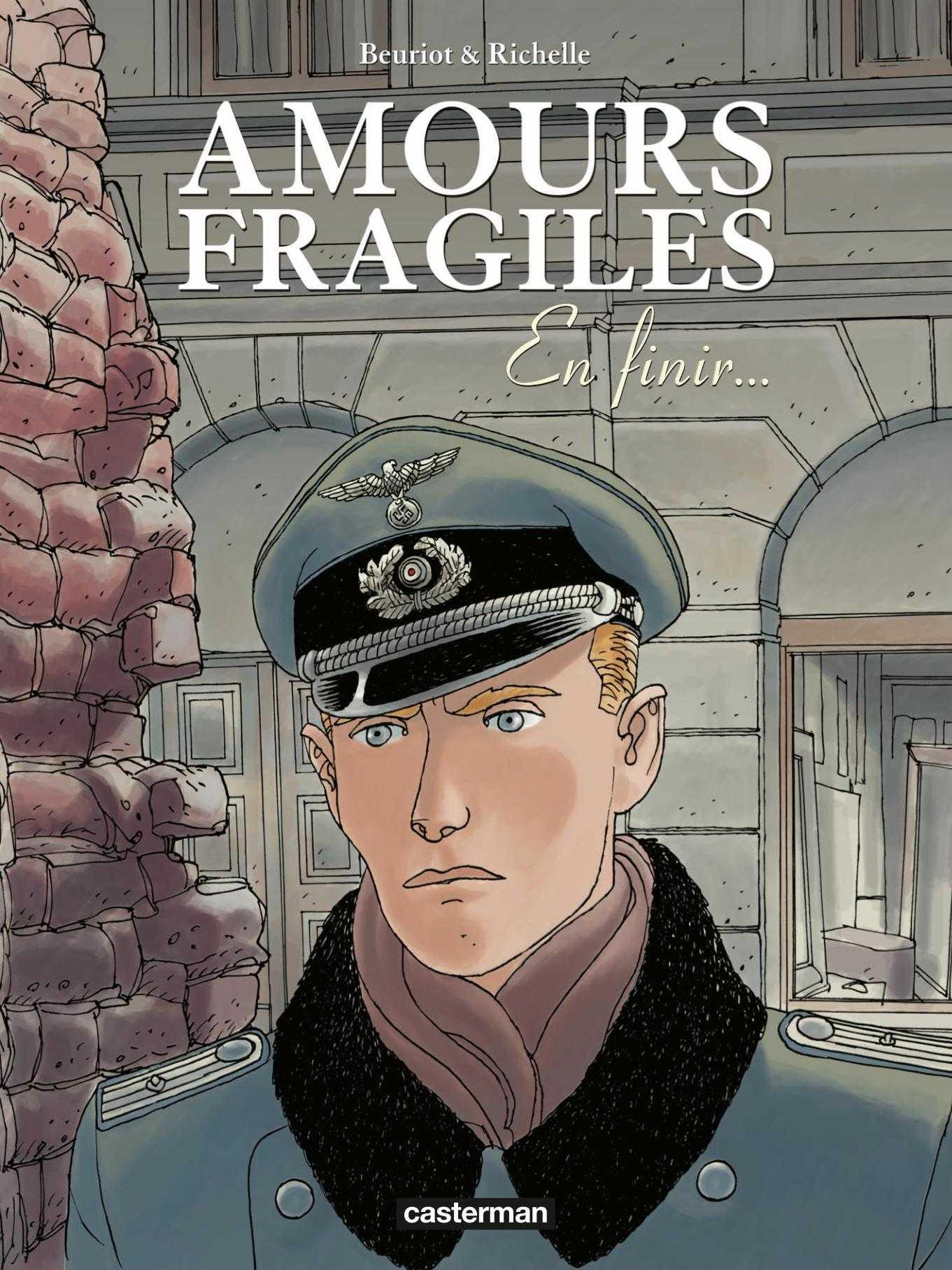 Amours fragiles T7, l'échec de l'opération Walkyrie
