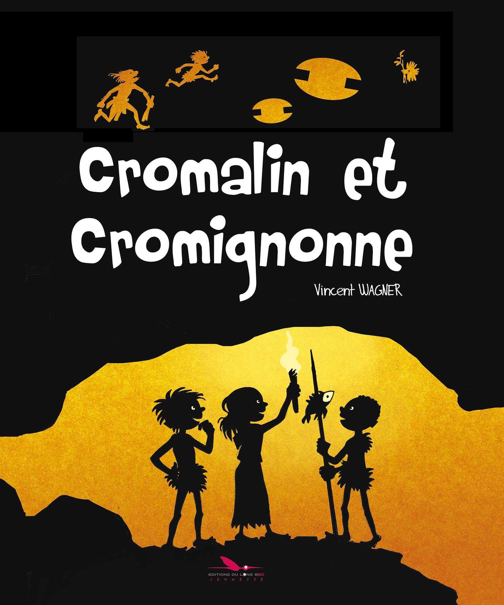Cromalin et Cromignonne, la préhistoire en a vu de belles