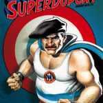Il était une fois Superdupont, héros invincible et tricolore