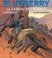 La Jeunesse de Blueberry T21, le retour du justicier