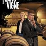 Le Sang de la vigne T2, les sanglants mystères de Château Yquem