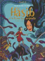Hâsib et la Reine des serpents, David B. au royaume des mille et une nuits