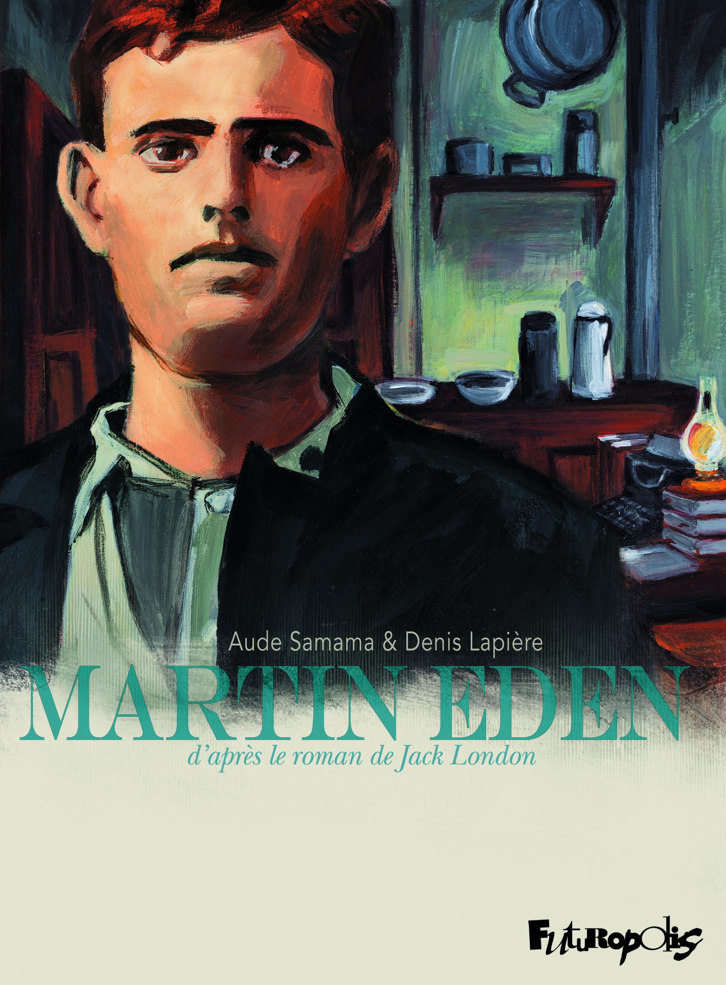 Martin Eden, Jack London se livre