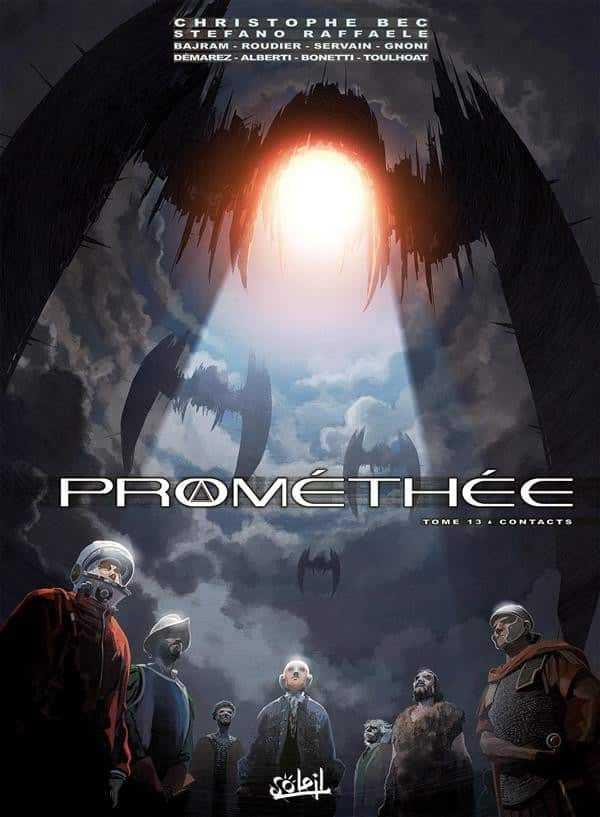 Prométhée T13, la suite se prépare