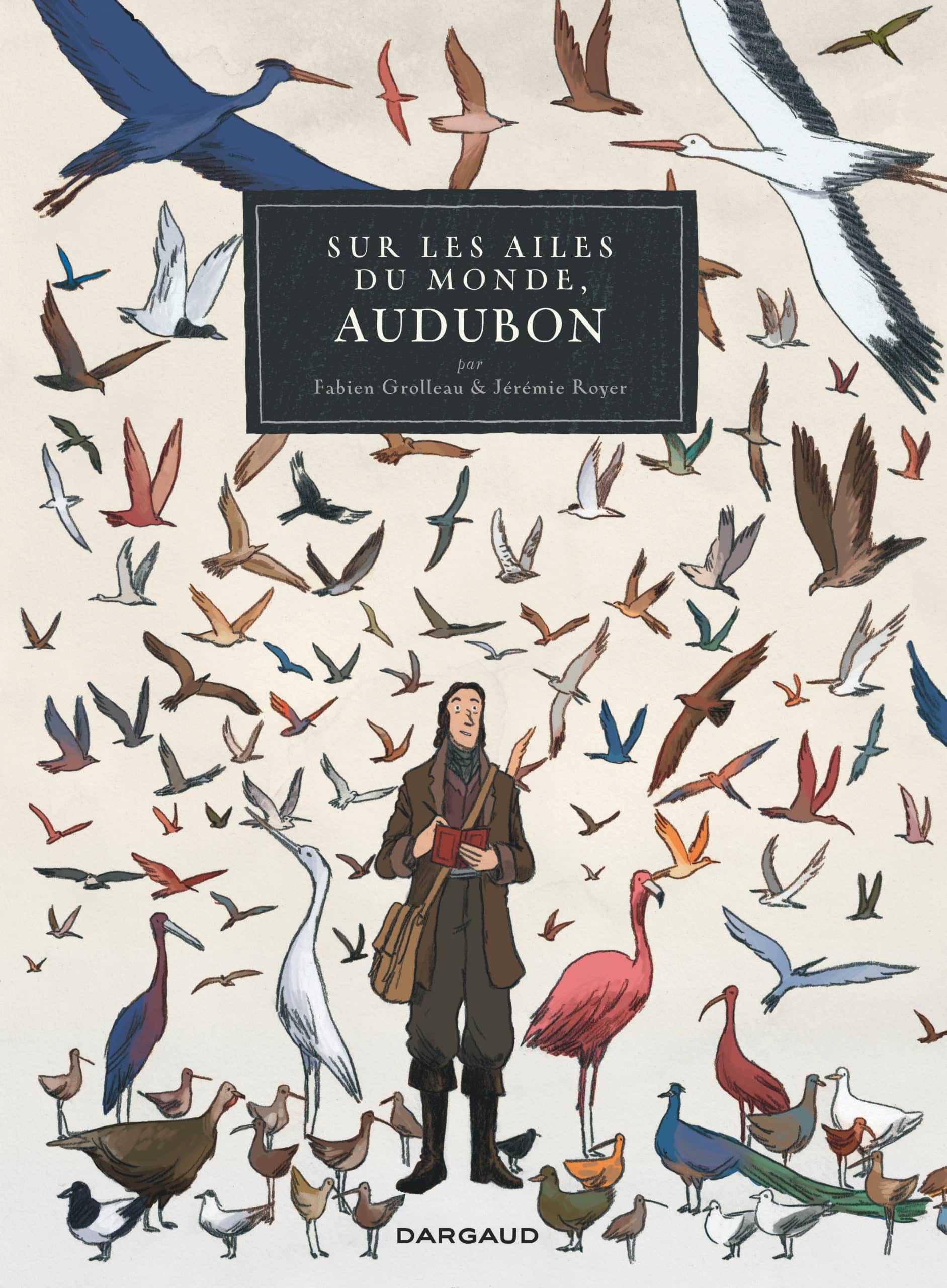 Audubon, sur les ailes du monde
