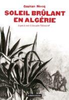 Soleil brûlant en Algérie, un témoignage authentique