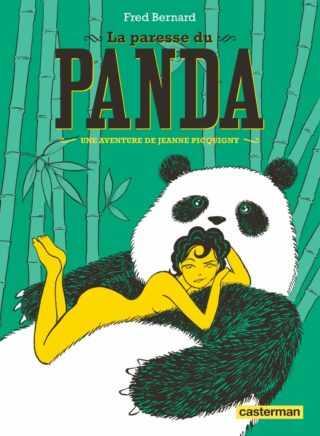Interview : Fred  Bernard a retrouvé Jeanne Picquigny avec La Paresse du Panda