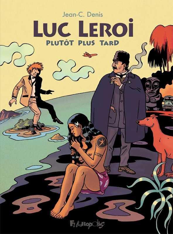 Le retour de Luc Leroi et une exposition de Jean-Claude Denis à la Galerie Oblique
