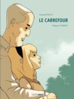Le Carrefour, retour vers le passé