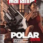 Marianne publie un hors-série Polar avec Nury et Brüno qui parlent de Tyler Cross
