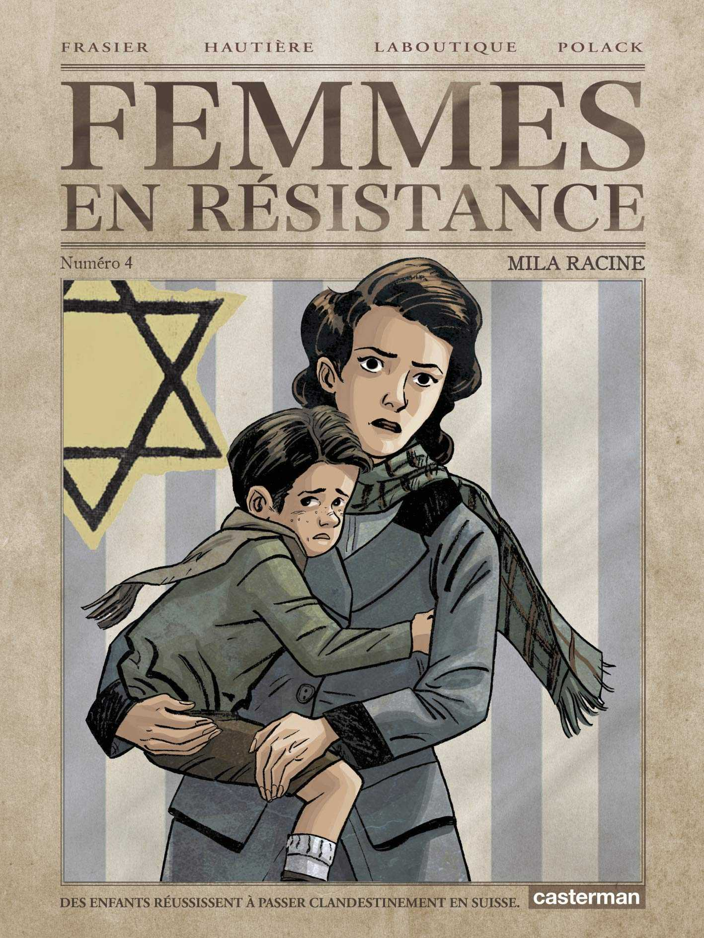 Résistance avec les femmes et les enfants