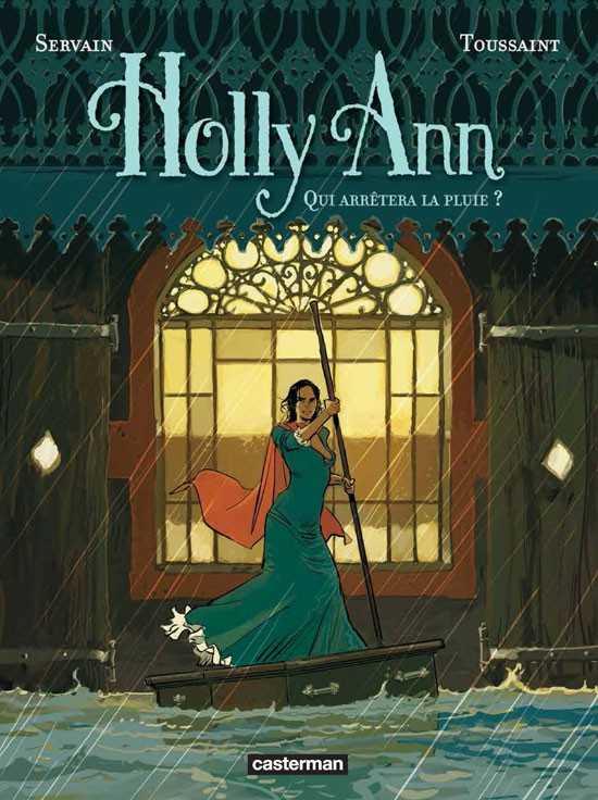 Holly Ann T2, tuons sous la pluie
