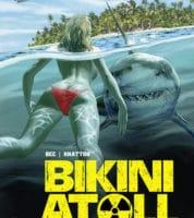 Bikini atoll, mutant anthropophage pour touristes aventuriers