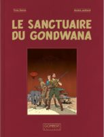 Blake et Mortimer, une version collector du Sanctuaire du Gondwana