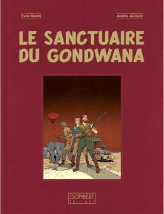 Blake et Mortimer, une version collector du Sanctuaire du Gondwana