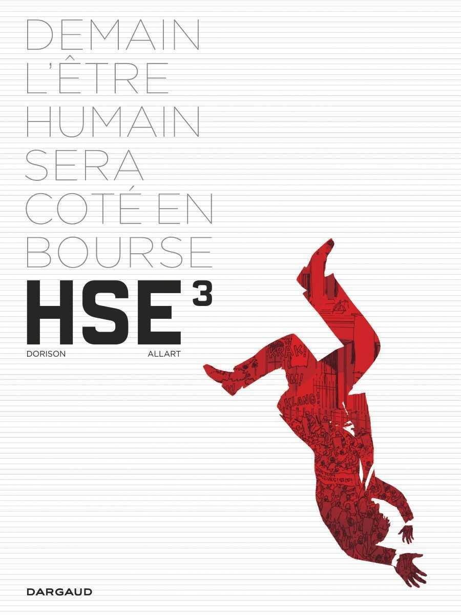 Human Stock Exchange T3, la fin du spectacle