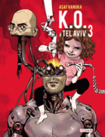 Asaf Hanuka nommé aux Eisner Awards pour K.O. à Tel Aviv