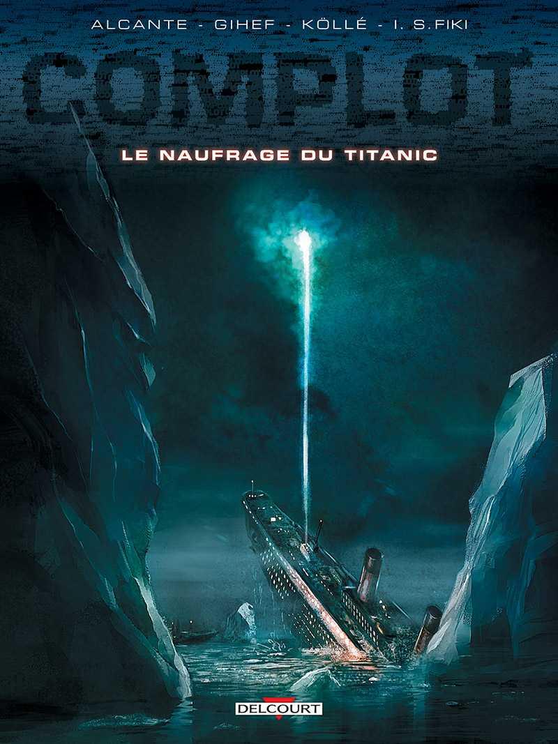 Complot T4, le naufrage du Titanic, touché coulé