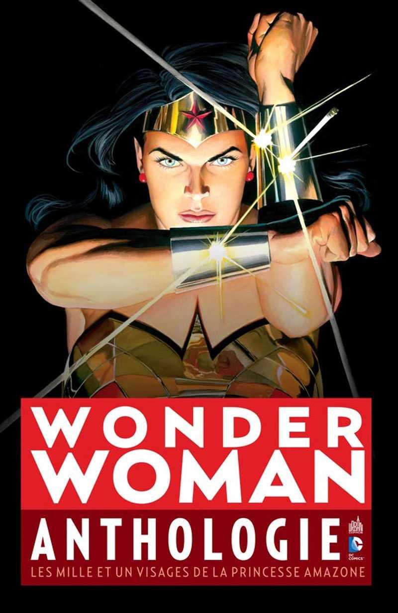 Wonder Woman anthologie, pour une super-héroïne attachante et mythique