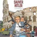 Interview : Jean-Christophe Thibert a envoyé Kaplan et Masson sauver Hitler