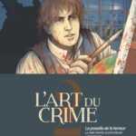 L'Art du crime T2, le paradis de la terreur avec Eric Stalner