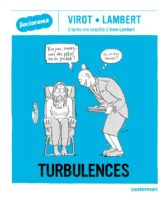 Turbulences, souriez quoiqu'il arrive