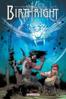 Birthright, un tome 2 qui confirme